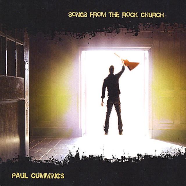 Paul Cummings SONGS FROM THE ROCK CHURCH CD