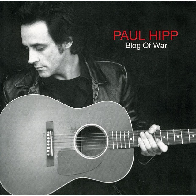 Paul Hipp BLOG OF WAR CD