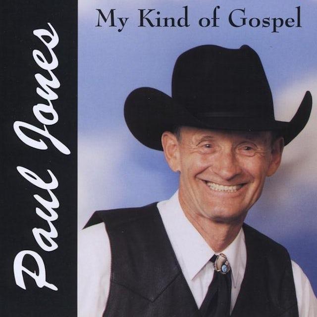 Paul Jones MY KIND OF GOSPEL CD