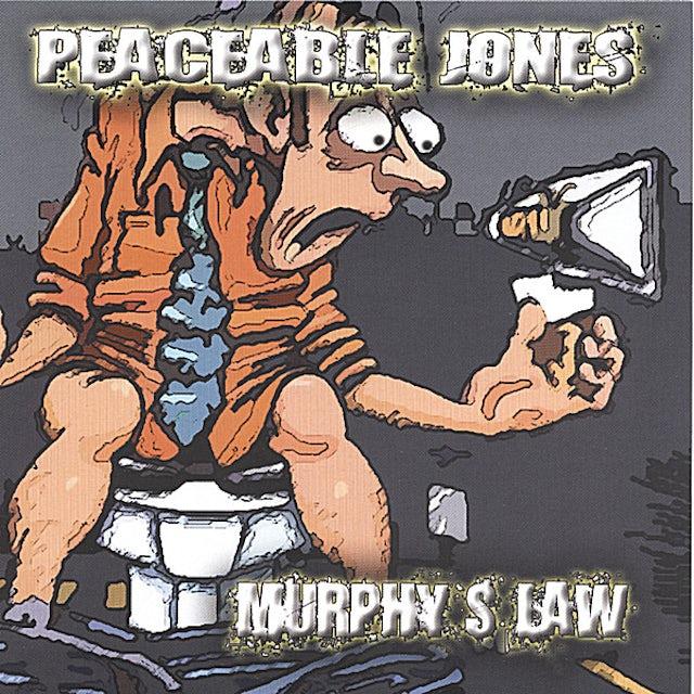 Peaceable Jones MURPHY'S LAW CD