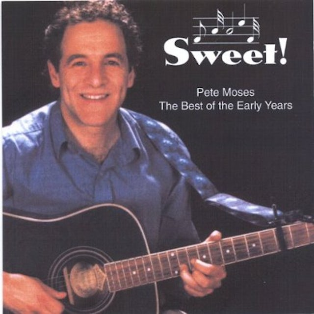 Peter Moses SWEET! THE BEST OF THE EARLY YEARS CD
