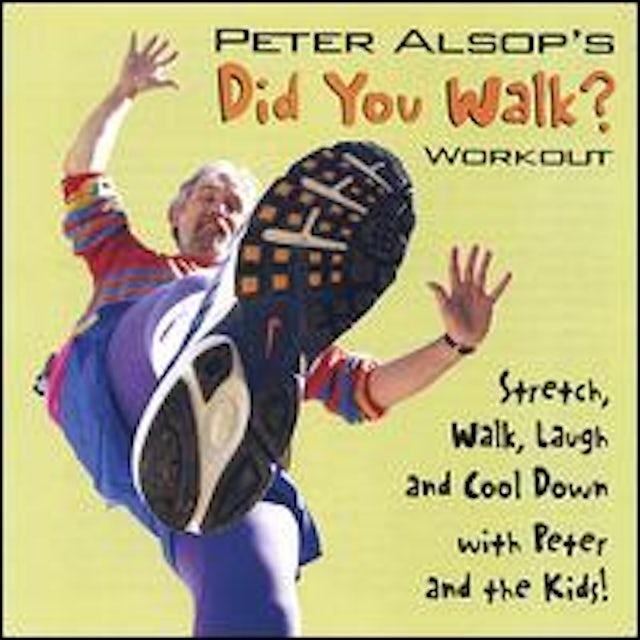 Peter Alsop DID YOU WALK? CD