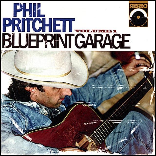 Phil Pritchett BLUEPRINT GARAGE 1 CD