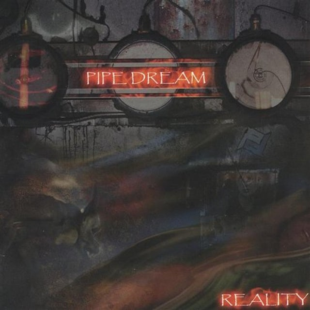 Pipe Dream REALITY CD