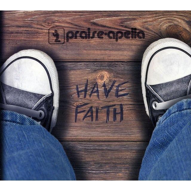 Praise-Apella HAVE FAITH CD