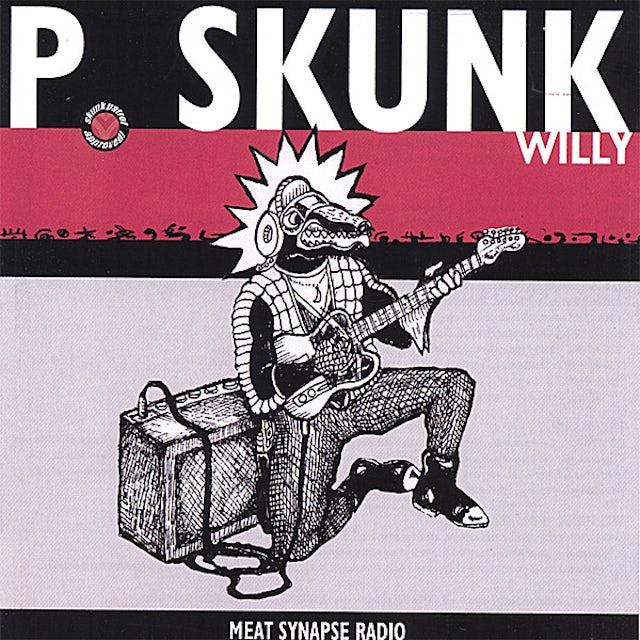 P. Skunk MEAT SYNAPSE RADIO CD