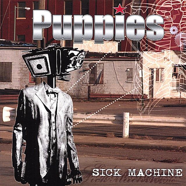 Puppies SICK MACHINE CD