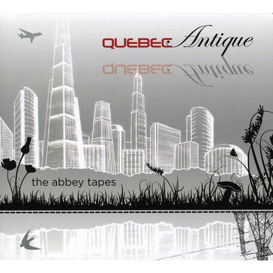 Quebec Antique ABBEY TAPES CD