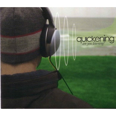 Quickening ARE YOU LISTENING? CD