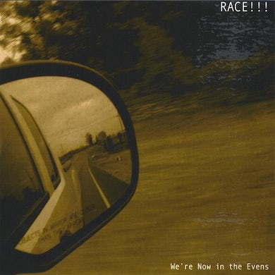 Race WE'RE NOW IN THE EVENS CD
