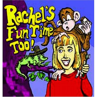 Rachel Sumner RACHEL'S FUN TIME TOO! CD
