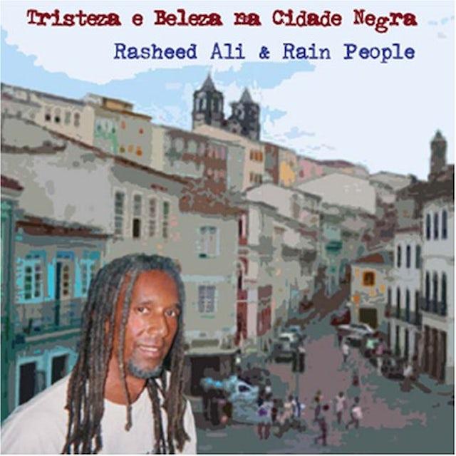 Rasheed Ali & Rain People TRISTEZA E BELEZA NA CIDADE NEGRA CD