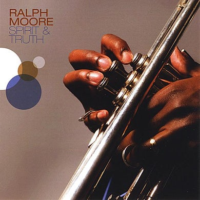 Ralph Moore SPIRIT & TRUTH CD