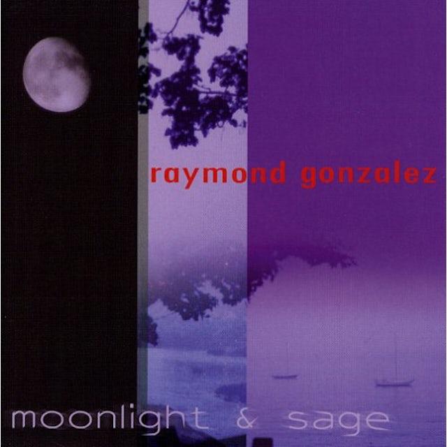 Raymond Gonzalez MOONLIGHT & SAGE CD