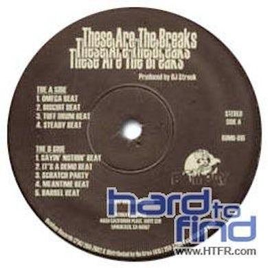 Dj Streek THESE ARE THE BREAKS Vinyl Record