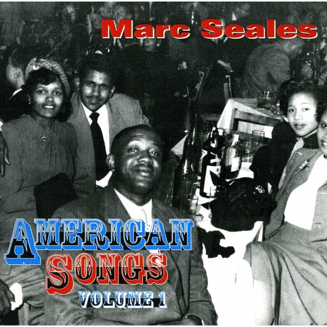 Marc Seales Band AMERICAN SONGS*VOL. 1 CD