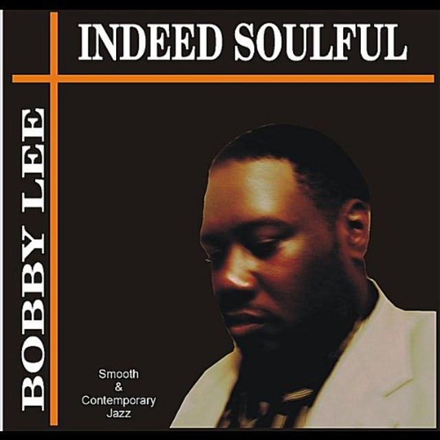 Bobby Lee INDEED SOULFUL CD