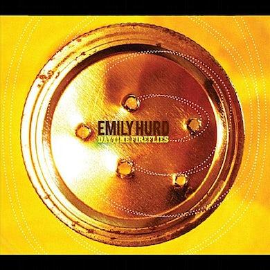 Emily Hurd DAYTIME FIREFLIES CD
