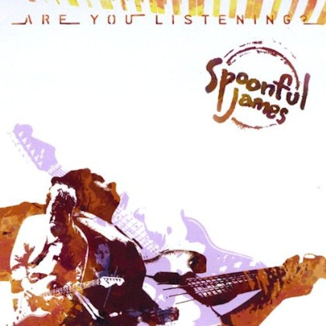 Spoonful James ARE YOU LISTENING? CD