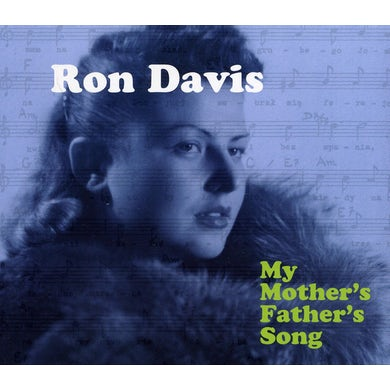 Ron Davis MY MOTHER'S FATHER'S SONG CD