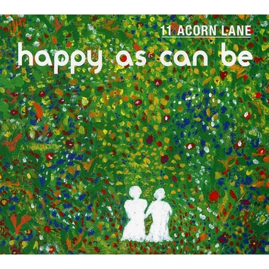 11 Acorn Lane HAPPY AS CAN BE CD