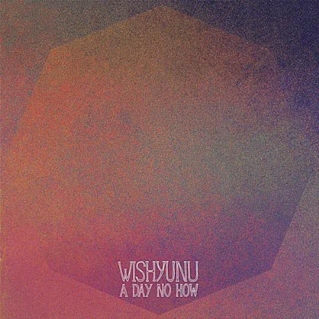 Wishyunu DAY NO HOW CD