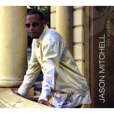 Jason Mitchell LIFE WISDOM CD