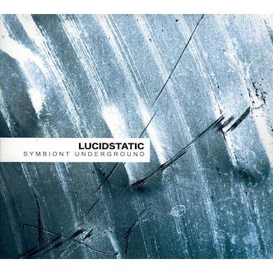 Lucidstatic SYMBIONT UNDERGROUND CD