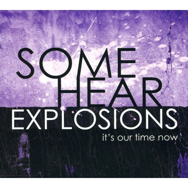 Some Hear Explosions