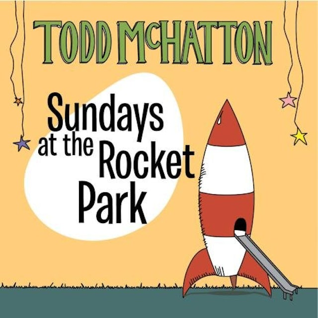 Todd McHatton SUNDAYS AT THE ROCKET PARK CD