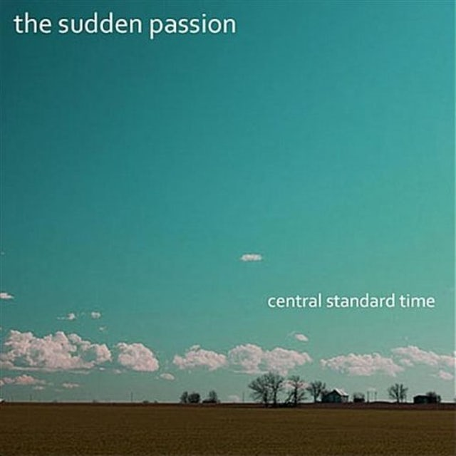 Sudden Passion CENTRAL STANDARD TIME CD