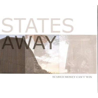 States Away SCARED MONEY CAN'T WIN CD