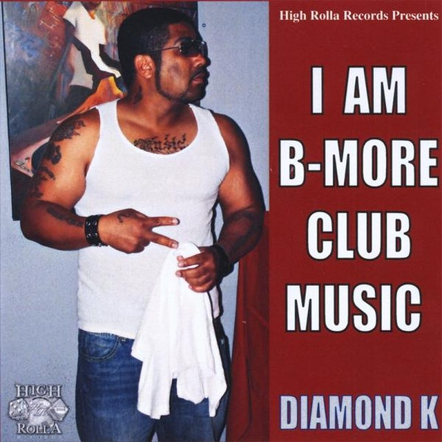 Diamond K I AM B-MORE CLUB MUSIC CD