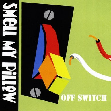 Smell My Pillow OFF SWITCH CD