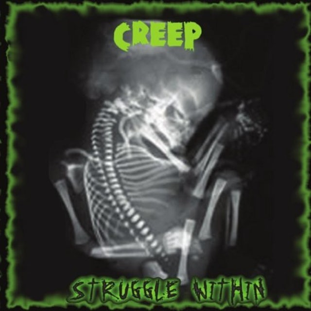 Creep STRUGGLE WITHIN CD