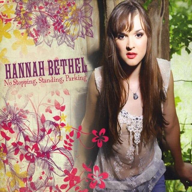 Hannah Bethel NO STOPPING STANDING PARKING CD
