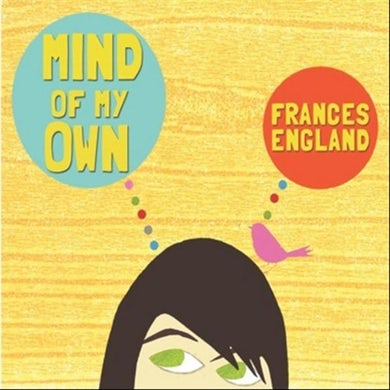 Frances England MIND OF MY OWN CD