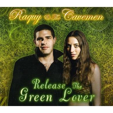 Raquy & The Cavemen RELEASE THE GREEN LOVER CD