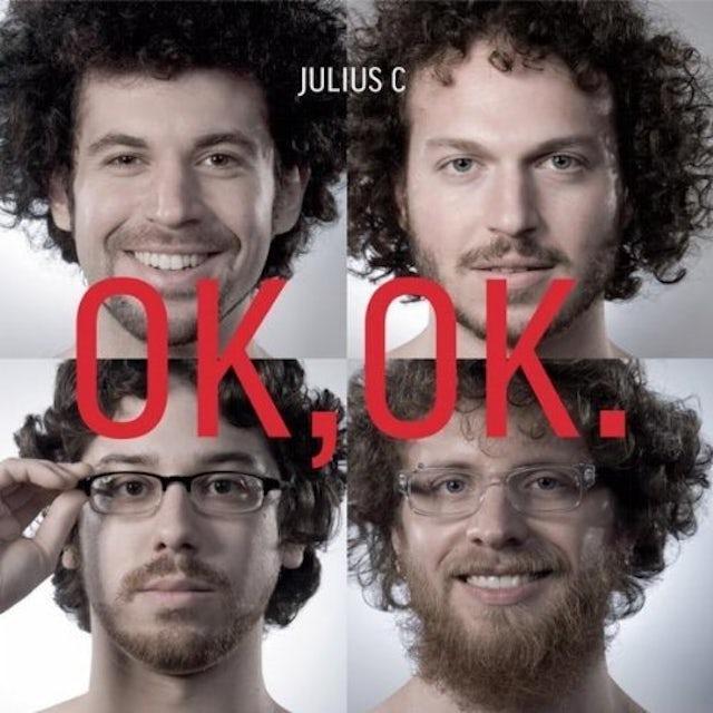 Julius C OK OK. CD