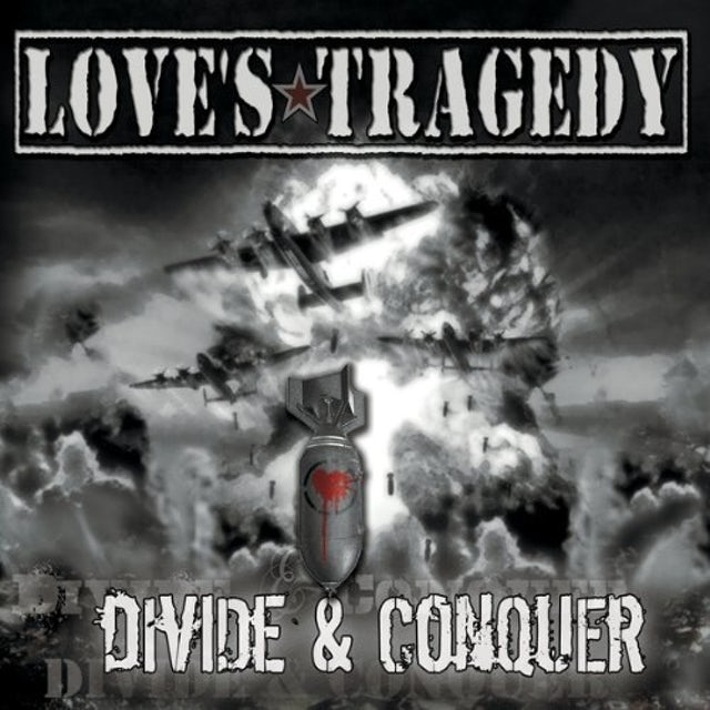 Love's Tragedy DIVIDE & CONQUER CD