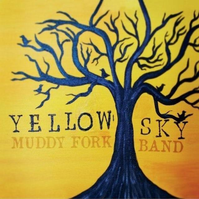 Muddy Fork YELLOW SKY CD