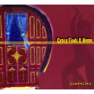 Damon the Gypsy GYPSY FINDS A HOME CD