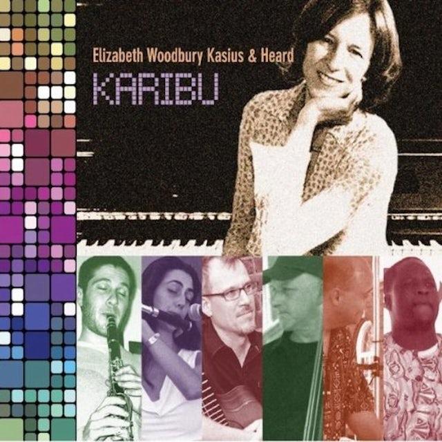 Elizabeth Woodbury Kasius & Heard KARIBU CD