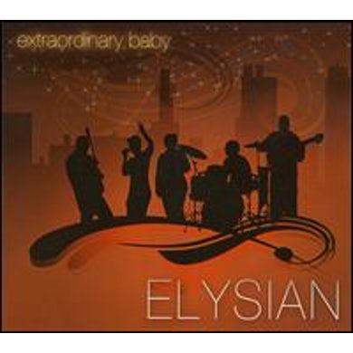 Elysian EXTRAORDINARY BABY CD