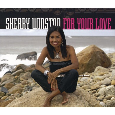 Sherry Winston FOR YOUR LOVE CD