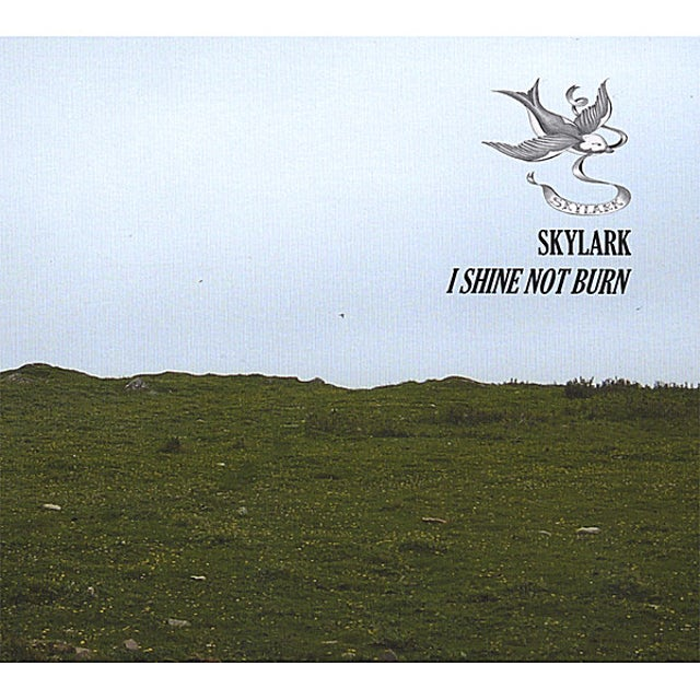 Skylark I SHINE NOT BURN CD