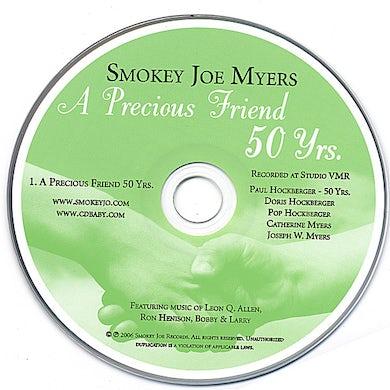 Smokey Joe PRECIOUS FRIEND 50 YEARS CD