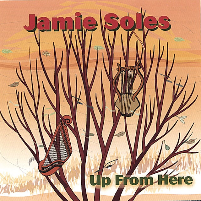 Jamie Soles UP FROM HERE CD