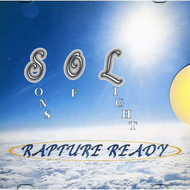 Sons of Light RAPTURE READY CD