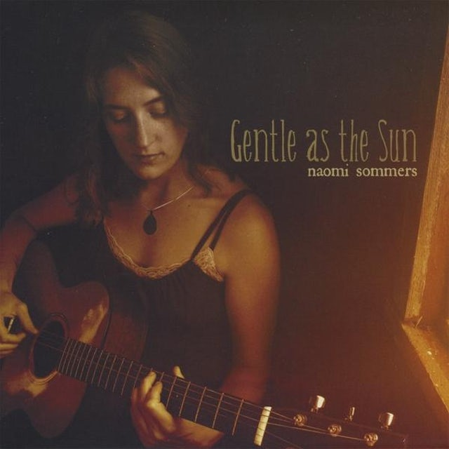 Naomi Sommers GENTLE AS THE SUN CD